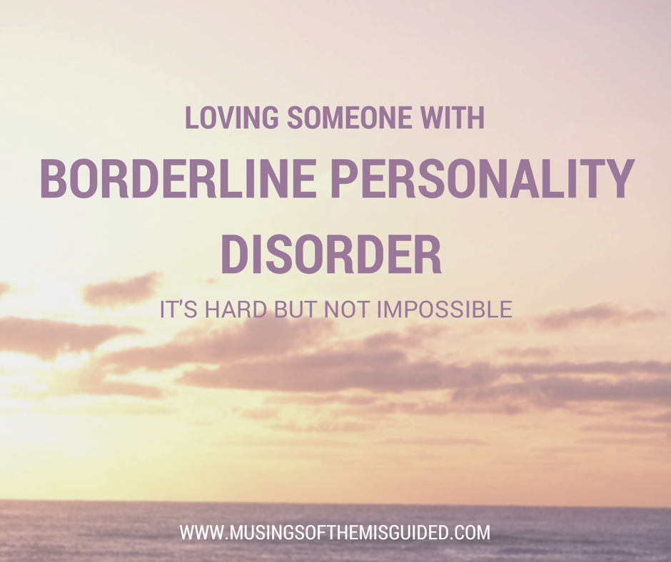 Borderline Personality Disorder does not make me unloveable.