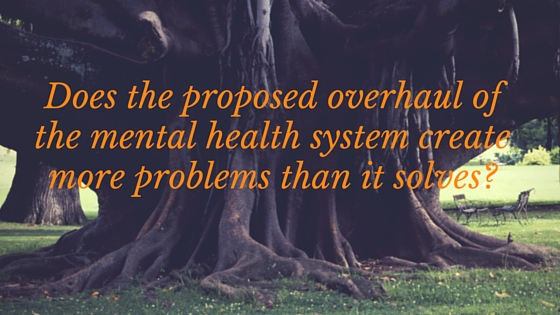 government mental health overhaul